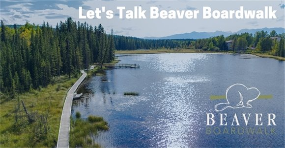 Let's Talk Beaver Boardwalk