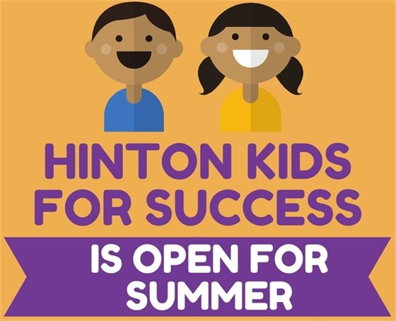 Hinton Kids for Success is open for summer