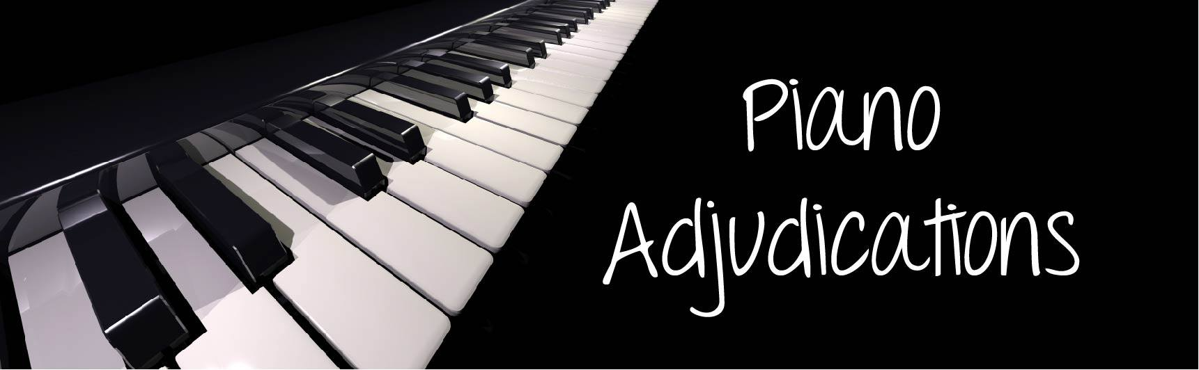 Piano Adjudications